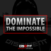 DOMINATE THE IMPOSSIBLE