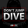 Don't Jump — DIVE