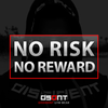 No Risk. No Reward.