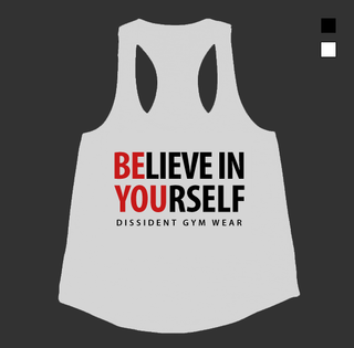 BELIEVE IN YOURSELF Ladies Racerback Tank
