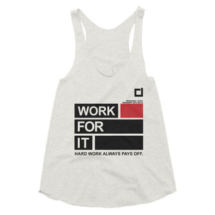 Ladies Work For It Racer back Tank White