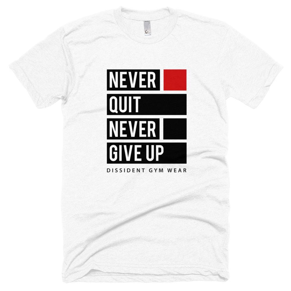 Never Quit Never Give Up