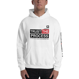 Trust The Process -Unisex Hooded Sweatshirt