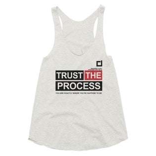 Ladies Trust The Process Tri-Blend Racer back Tank