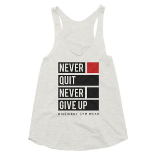 Never Quit Never Give Up Tri-Blend Racerback Ladies Tank