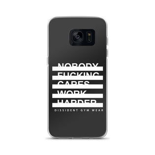 Nobody F*cking Cares Work Harder Samsung Case