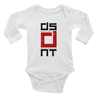 Infant DSDNT Never Quit. Never Give Up.Long Sleeve Bodysuit
