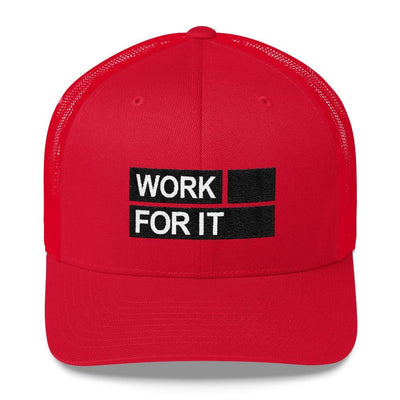 Work For It Hat