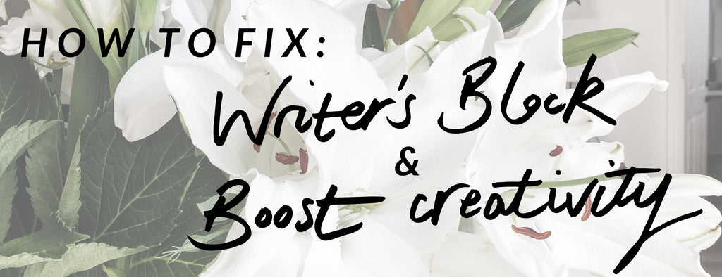 How to Fix Writer's Block & Boost Creativity
