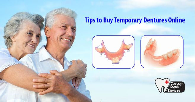 Tips to buy temporary dentures online