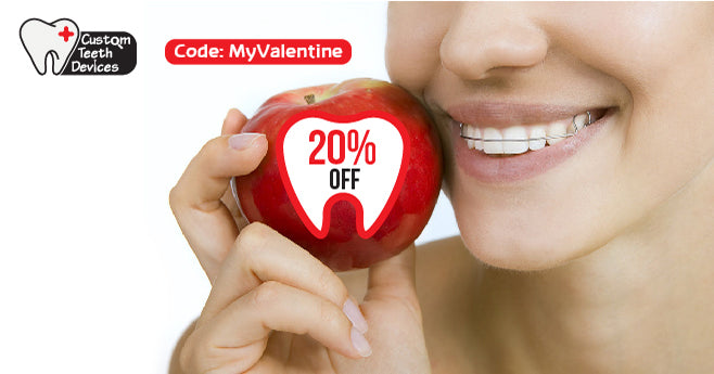 CustomTeethDevices - Valentine Offer