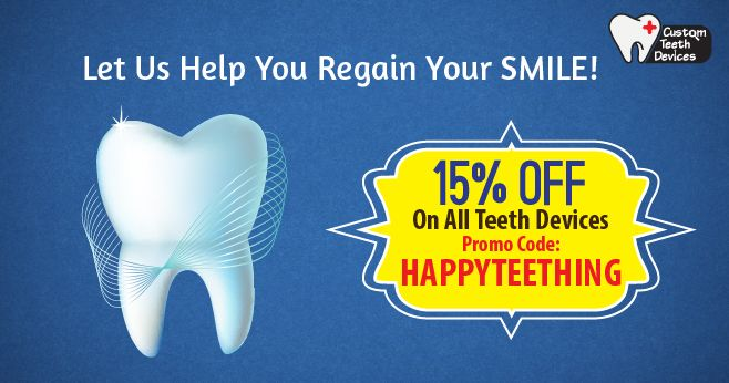 HappyTeething Offer - CustomTeethDevices
