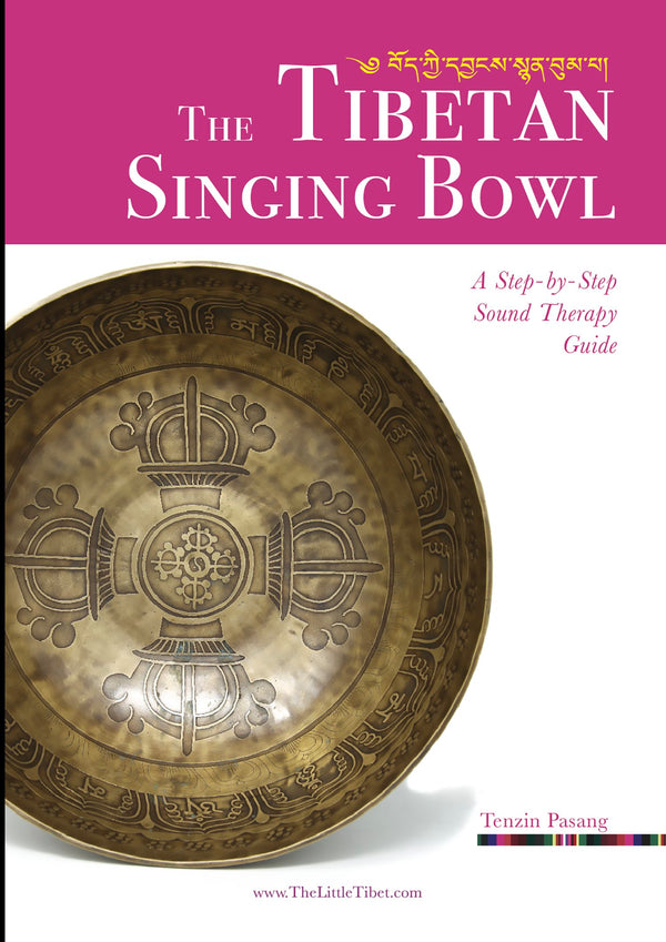 The Tibetan Singing Bowl book: A step-by-step sound therapy guide, The Little Tibet