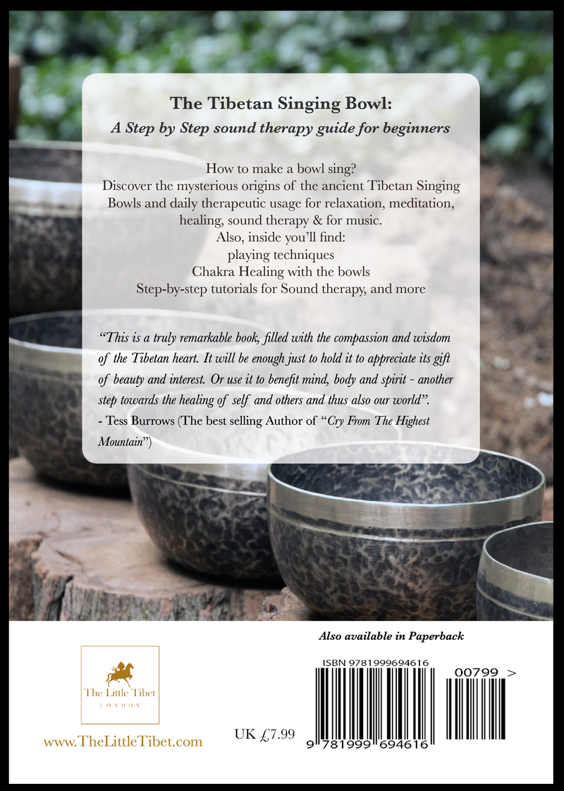 Back cover of The Tibetan Singing Bowl book: A step-by-step sound therapy guide, The Little Tibet