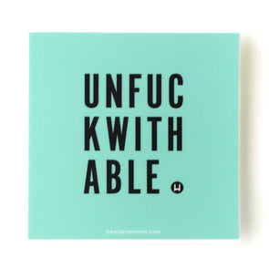 Unf*ckwithable Sticker
