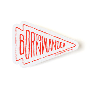 Born to Wander Sticker
