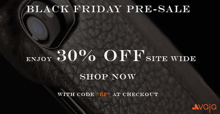 BLACK FRIDAY Pre-Sale - Enjoy 30% Off SITE WIDE!