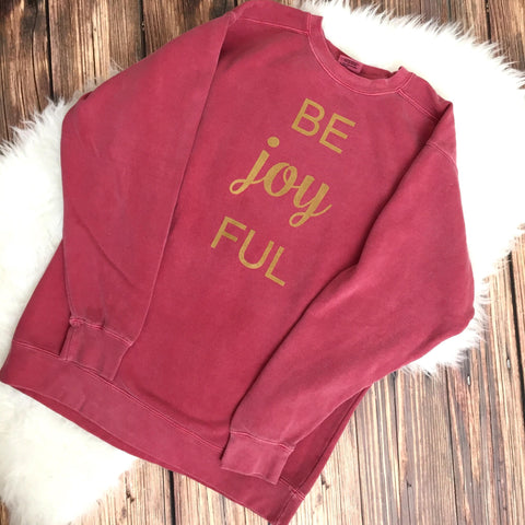 Comfort Colors Be Joy FUL Women's Sweatshirt - Red and Gold