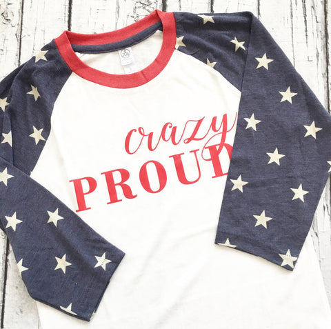 Crazy Proud Patriotic Stars Baseball Raglan