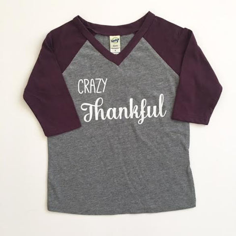 Crazy Thankful Thanksgiving Shirt for Toddler and Youth.
