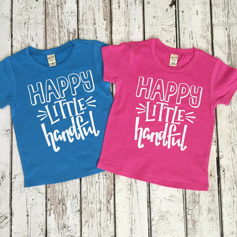 Happy Little Handful Shirt - Hot pink, Black, Charcoal or Turquoise