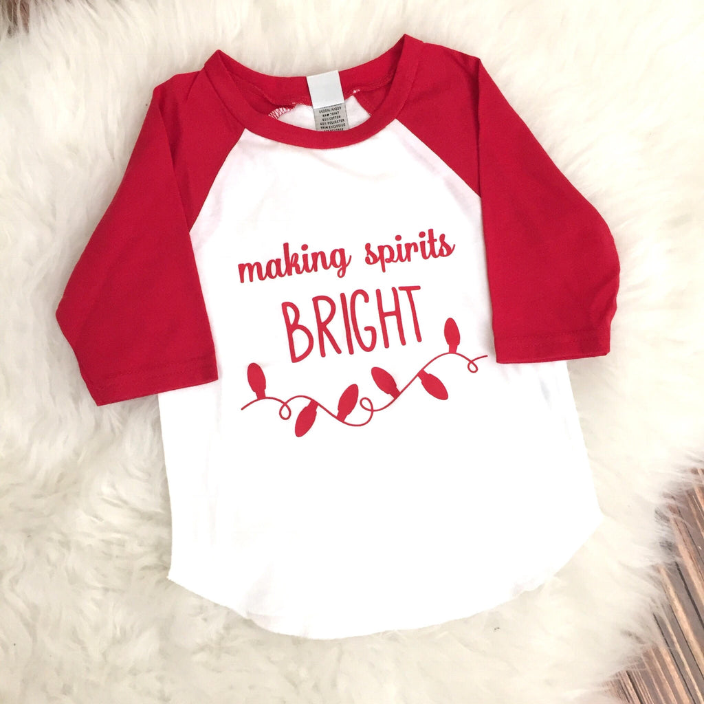 Making Spirits Bright Christmas Shirt.