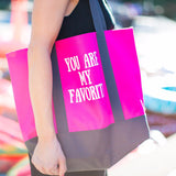 You are my Favorite Party Tote Bag