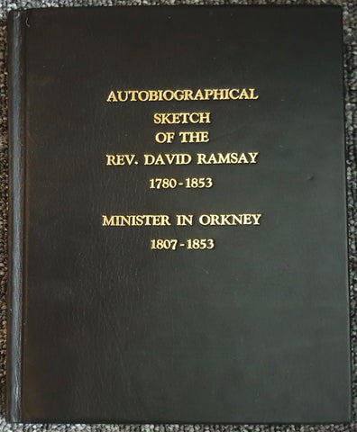 [MANUSCRIPT; SCOTLAND; ORKNEY]. [Biographical Sketch Of Rev. David Ramsay. KirkWall].