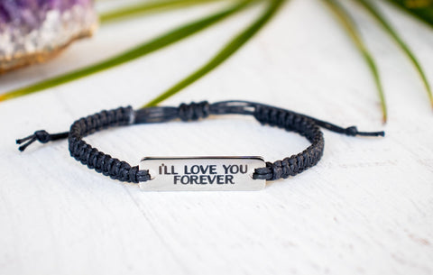 I'll Love You Forever Bracelet