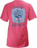 Live Life Full Bloom