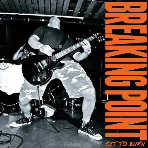 "Breaking Point ""Set to Burn"" LP"