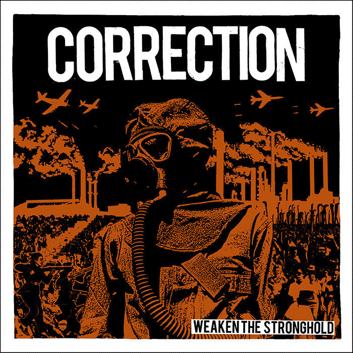 "Correction ""Weaken The Stronghold"" 7"" (Black)"