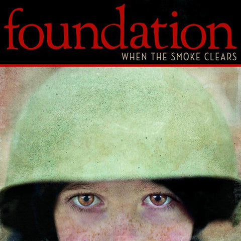 Foundation - When the Smoke Clears CD