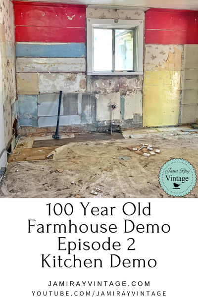 100 Year Old Farmhouse Demo Episode 2 | Kitchen Demo