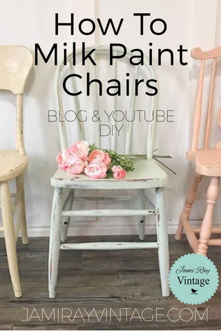 How To Milk Paint Chairs | Milk Paint 101 | YouTube Video