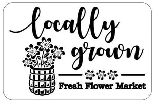 Locally Grown | JRV Stencils