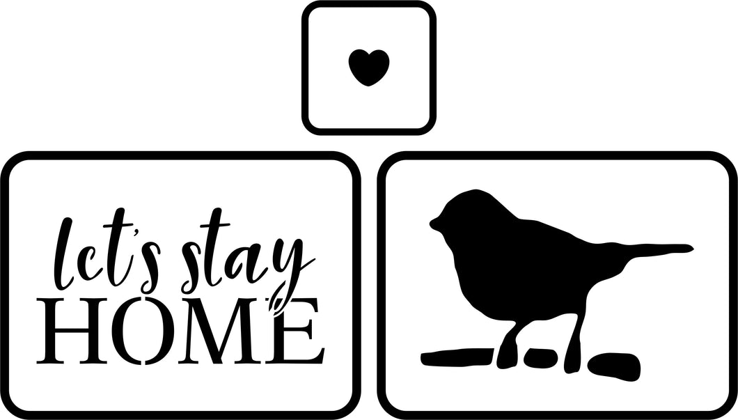 Let's Stay Home | JRV Stencils