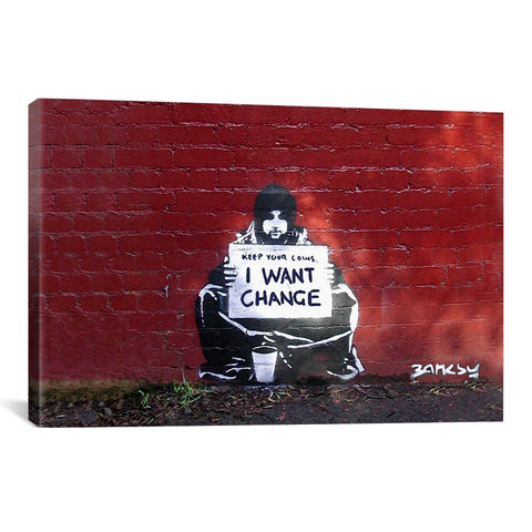 Banksy I WANT CHANGE BY MEEK - Apt2B - 1