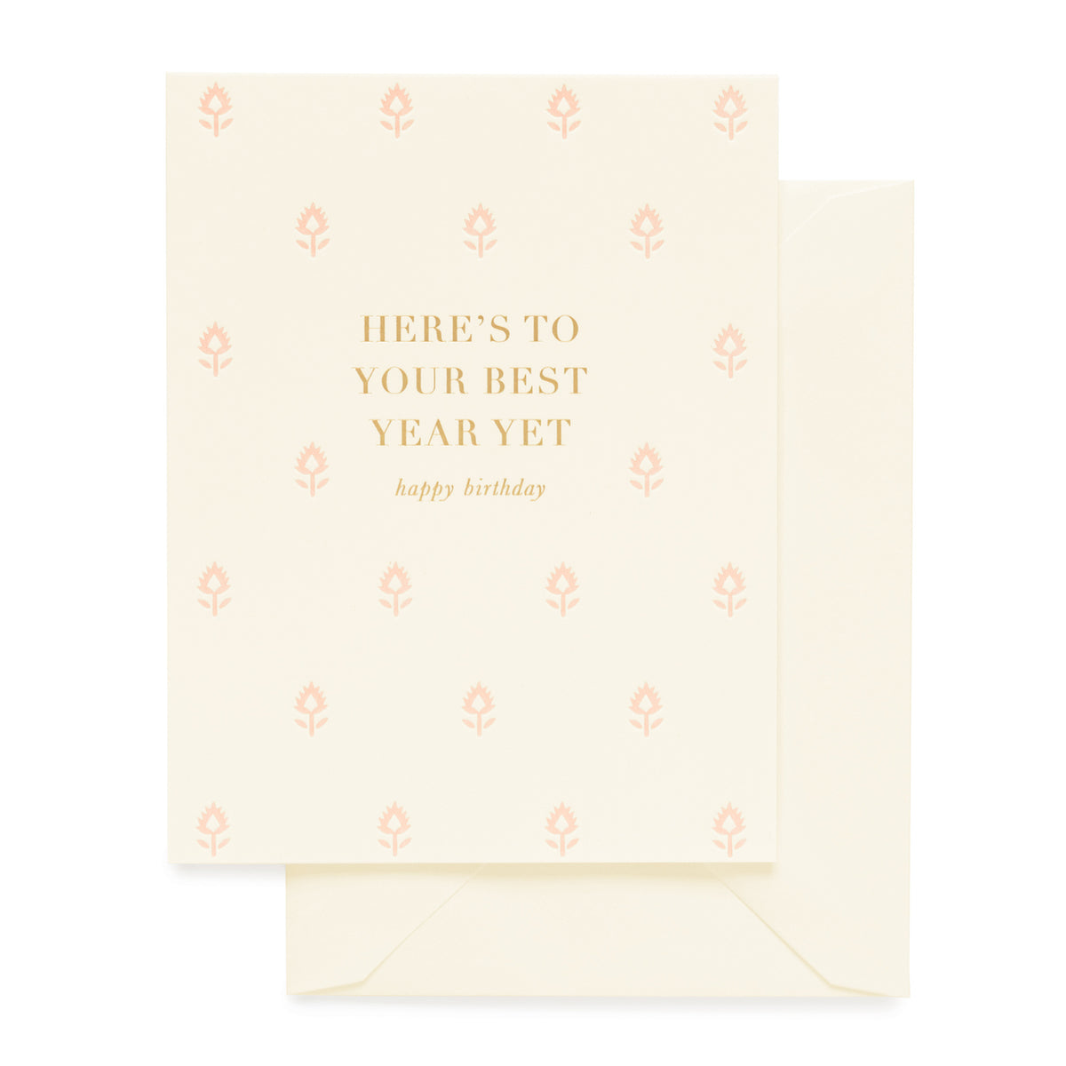 Cream, Pink and Gold Birthday Card with Here's To Your Best Year Yet printed