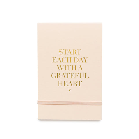 "Pale mini note pad with gold foil ""Start Each Day With a Grateful Heart."""
