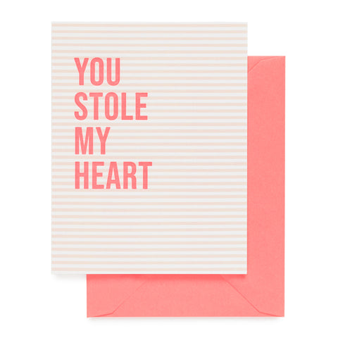 Pink striped card printed with neon ink You Stole My Heart paired with a neon envelope