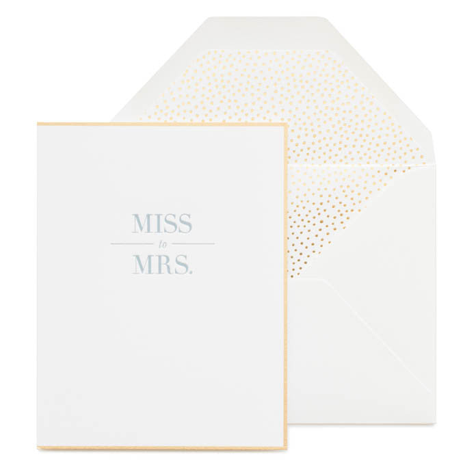 "Gold Foil bordered card printed with dusty blue ink ""Miss to Mrs"" with a gold dot envelope liner"