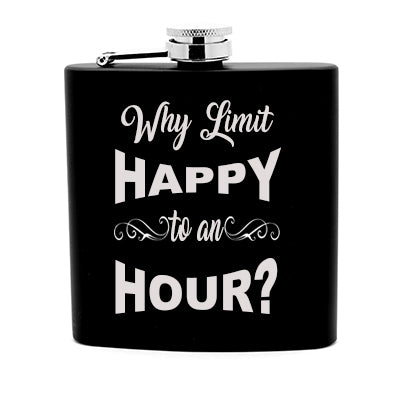 Funny Drinking Quote, 6 oz Liquor Flask