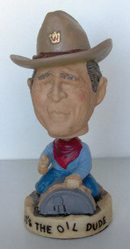 Political Bobbleheads:George W Bush Its The Oil Dude