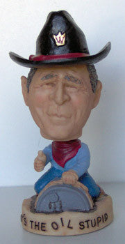 Political Bobbleheads:George W Bush Its The Oil Stupid