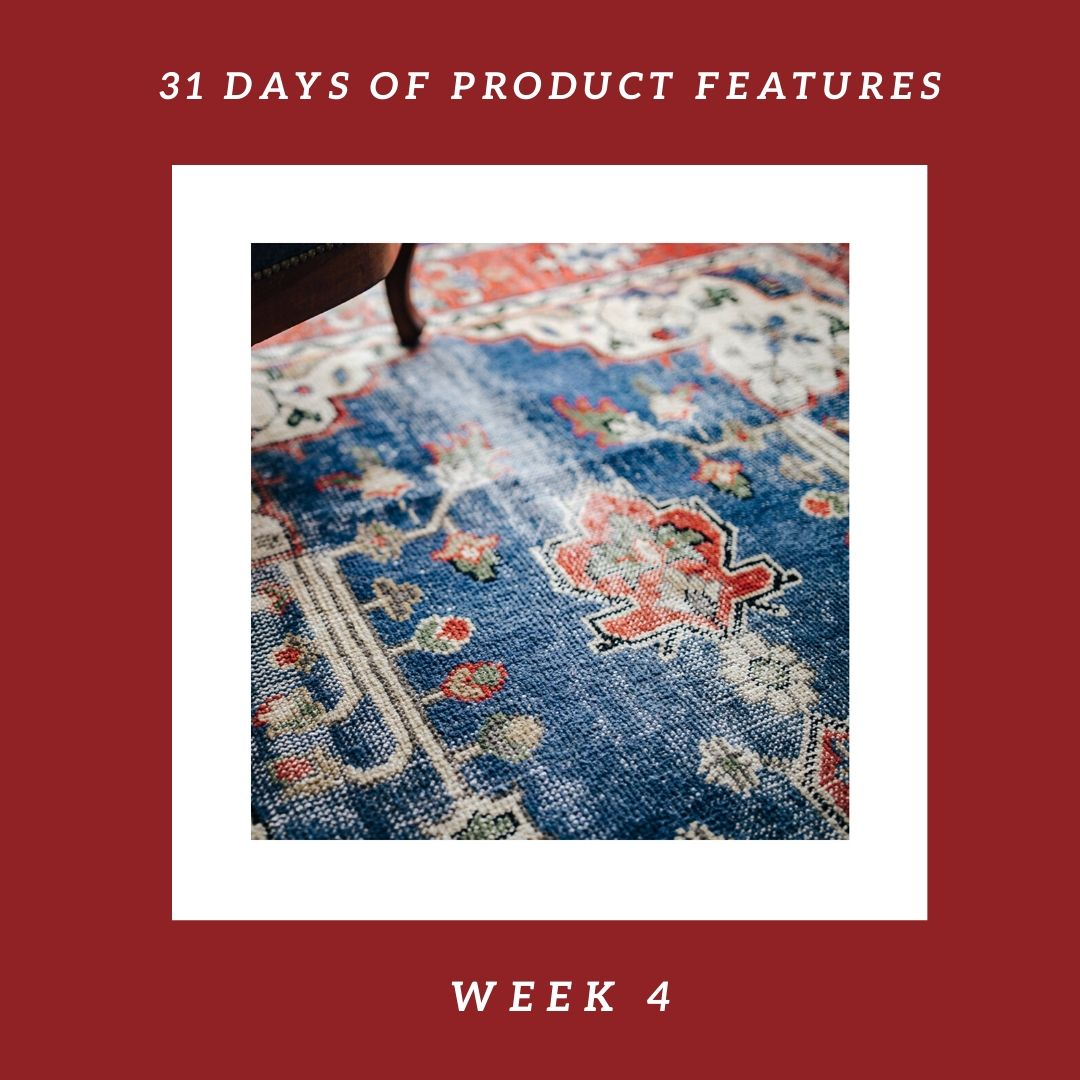 31 Days of Product Features: Week 4