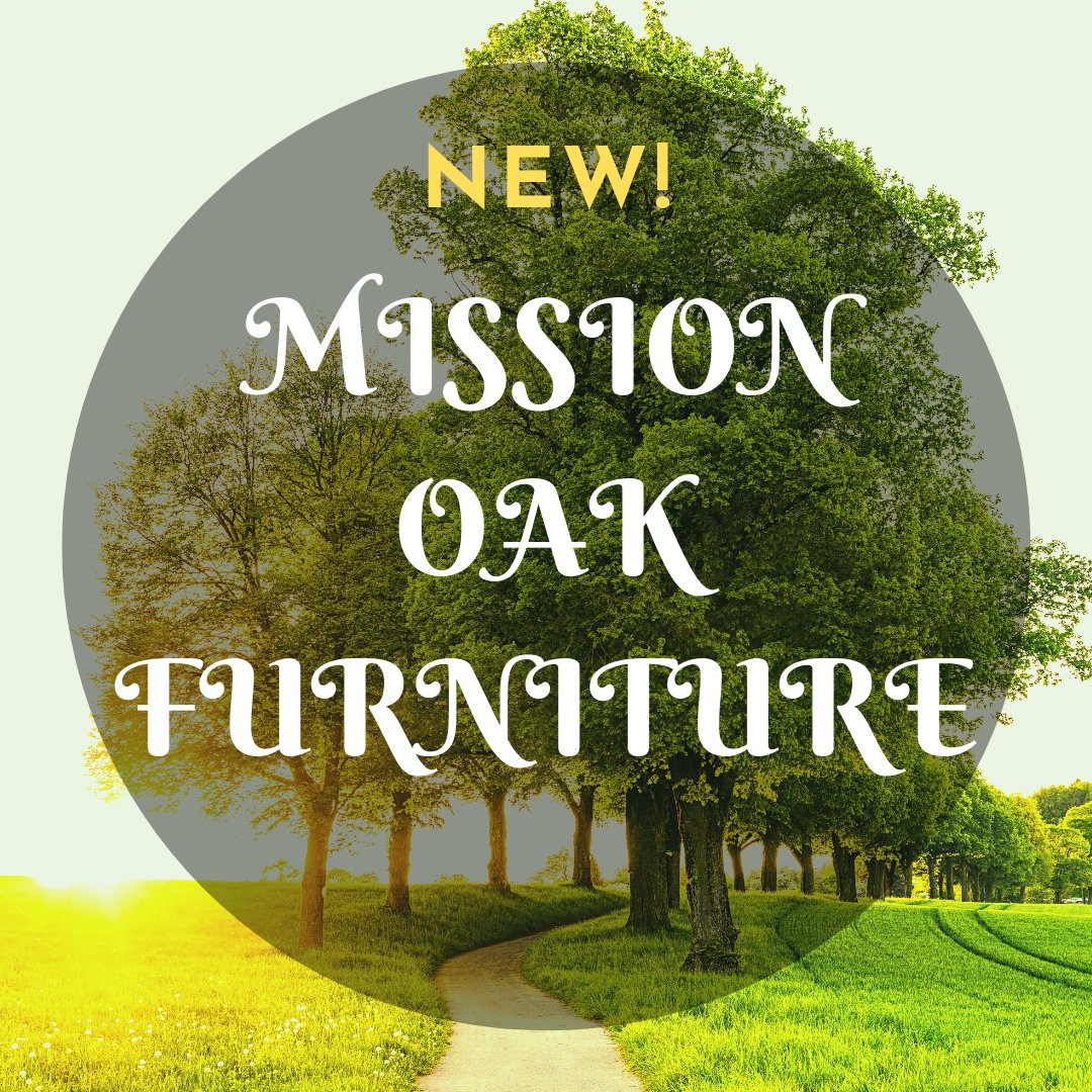 Mission & Craftsman Style Oak Furniture
