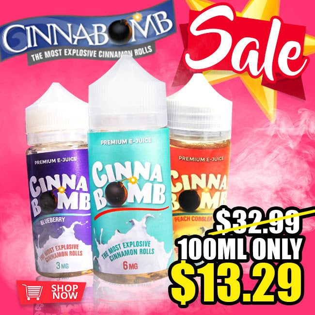 CINNABOMB 100ML SALE AT FUGGIN VAPOR