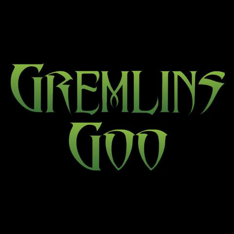 Gremlins Goo