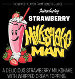 Milkshake Man 30mL